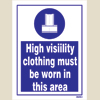 High Visibility Clothing Must Be Worn (15x20)