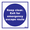 Keep Clear Exit For Emerg.esc.route