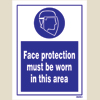 Face Protectio Must Be Worn In This Area
