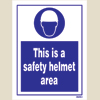 This Is A Safety Helmet Area