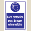 Face Protection Must Be Worn When Welding