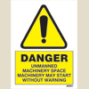 Danger - Unmaned Machinery Space