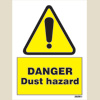 Danger - Dust Hazard