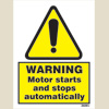 Warning - Motor Starts & Stops Automatically