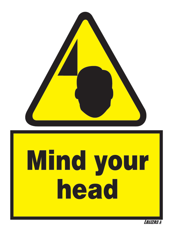 LALIZAS IMO SIGNS  Caution  Mind Your Head
