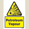 Caution - Petroleum Vapour