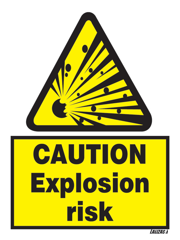 Caution - Explosion Risk