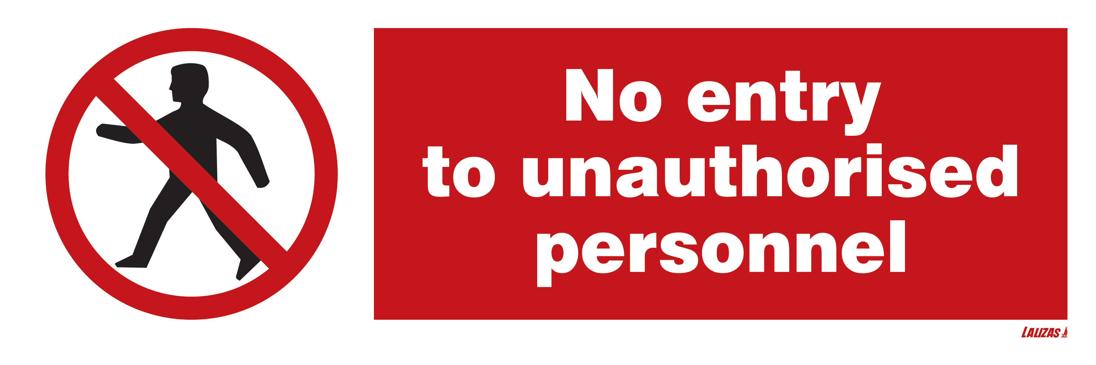 Lalizas imo signs no entry to unauthorised personnel no entry to unauthorised personnel buycottarizona