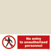 No Entry To Unauthorised Personnel