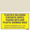 Plastics Including Synthetic Ropes-fishing Nets And Plastic Garbage Bags