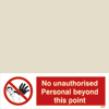 Isps - No Unauthorised Personal Beyond This Point - Hand
