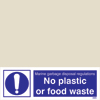 No Plastic Or Food Waste