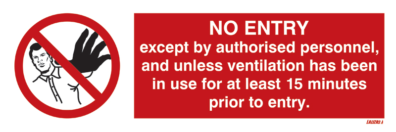 No Entry Ventilate First