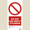 Do Not Use Empty Cylinder