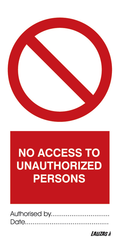 No Access To Unauthorized Persons